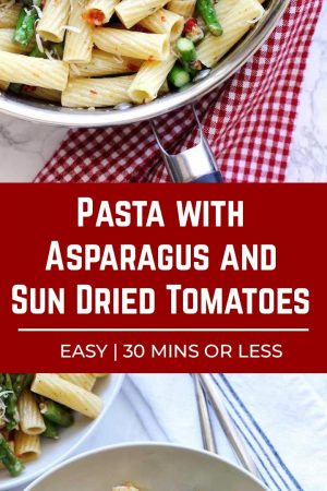 Pasta with asparagus and sun dried tomatoes in a silver saute pan and in a white bowl.
