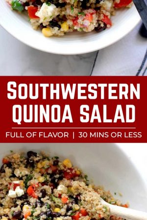 Southwestern quinoa salad in a white bowl ready to eat, text describing the dish, large salad with wooden spoon
